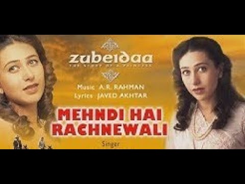 download song mehndi hai rachne wali zubaida movieinstmanks