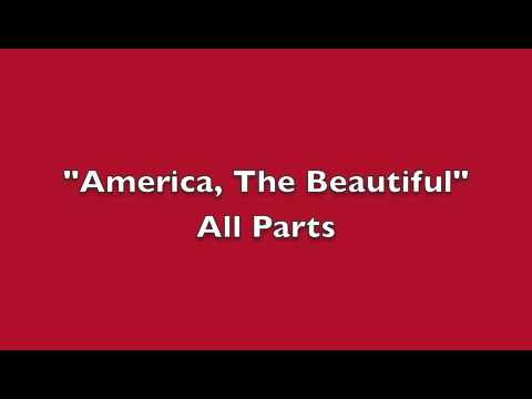 America, The Beautiful -  All Parts