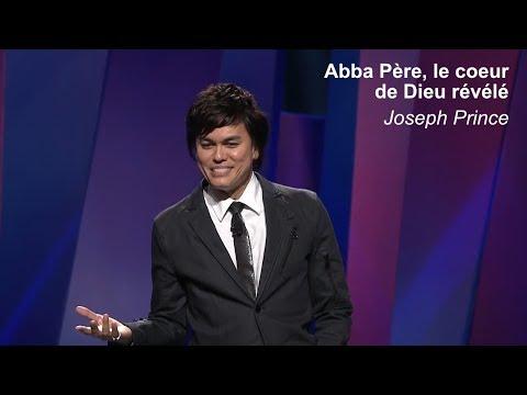 Joseph Prince - Abba Père, Le Coeur De Dieu Révélé