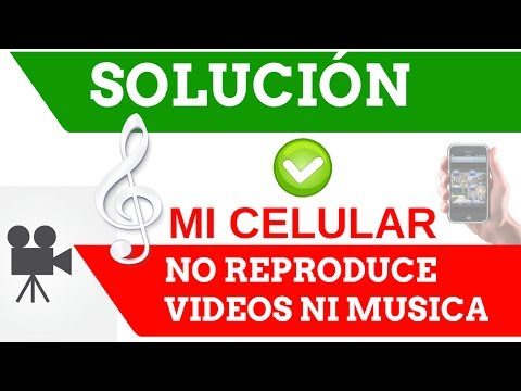 Solución | Mi Celular No Reproduce Videos, Ni Música (Para Música/Videos Alojados en el Móvil)