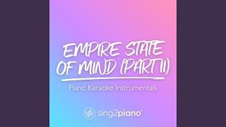 Empire State of Mind (Pt. II) (Lower Key) (Originally Performed by Alicia Keys) (Piano Karaoke...