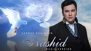 Sardor Rahimxon - Nashid (Official Music)