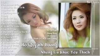 Hồ Quỳnh Hương   Những Ca Khúc Yêu Thích
