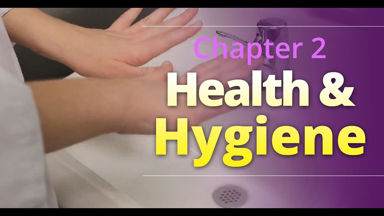 basic food safety chapter health and hygiene english basic food safety chapter 2 health and hygiene english