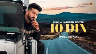 10 Din (Jasmeen Akhtar, Rishi) Mp3 Song Download