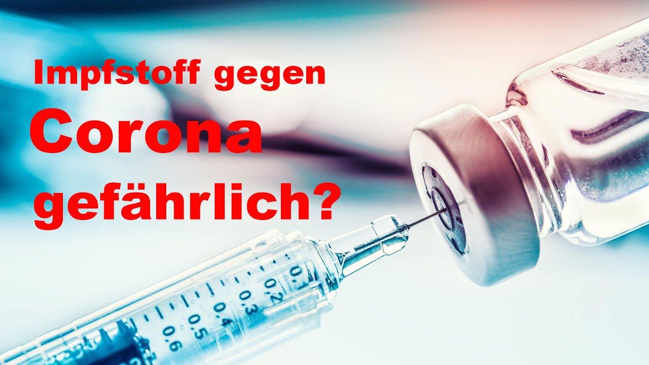Wie gefährlich ist der Impfstoff gegen Corona? Sollte man sich Impfen lassen?