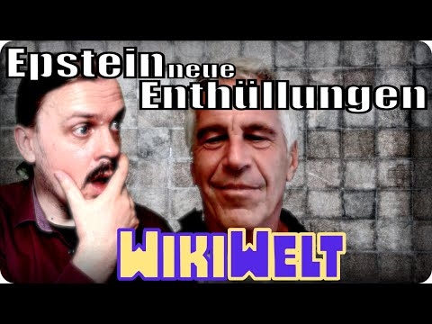 Neue Enthüllungen im Fall Epstein - meinen WikiWelt #136