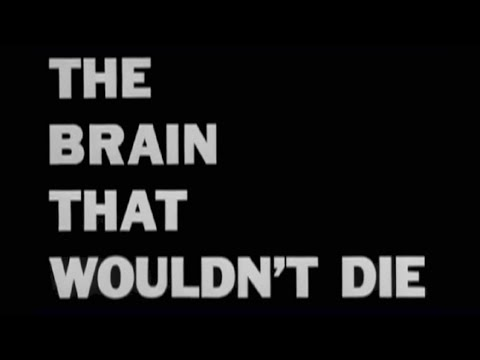 The Brain That Wouldn't Die (1962) [Horror] [Sci-Fi]
