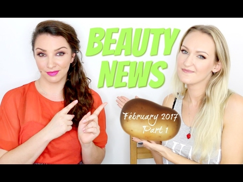 BEAUTY NEWS - February 2017 | Part 1