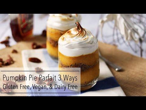 PUMPKIN PIE PARFAIT Recipe - GLUTEN FREE, Dairy Free, And VEGAN Options!