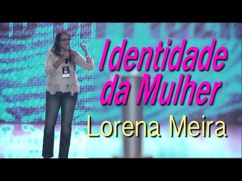 Pra. Lorena Meira - Identidade da Mulher