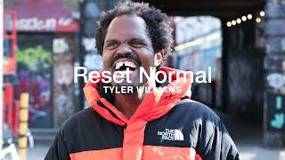 Reset Normal | Tyler Williams