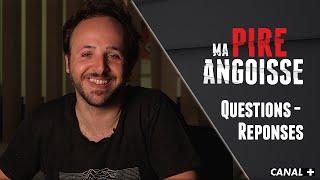 Romain répond à vos questions - MA PIRE ANGOISSE (BONUS)