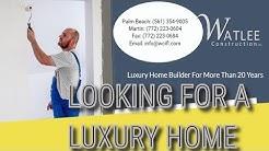luxury new home construction Manalapan Florida | Watlee Construction (772) 223-0604