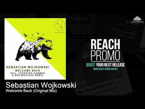Sebastian Wojkowski - Welcome Back (Original Mix)