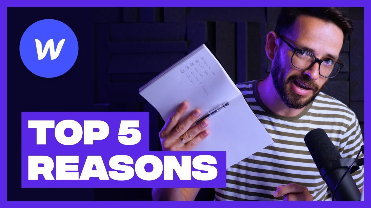 Top 5 Reasons I Use Webflow and Why I Think You Should Too