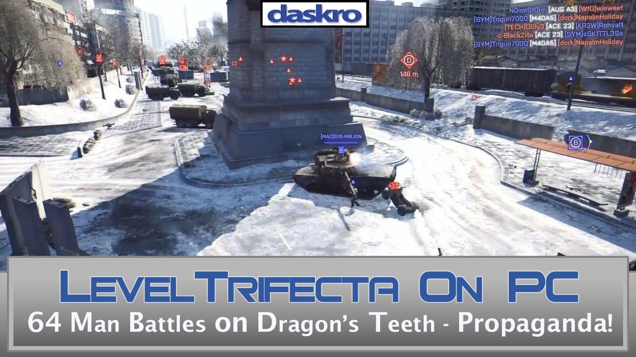 32 vs 32 Dragon's Teeth - PC Trifecta Event- Propaganda Rd 2!