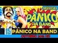 As 15 Músicas Mais Tocadas no Pânico na Band - OUTUBRO/NOVEMBRO 2015 HD