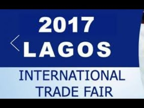 2017 LAGOS INTERNATIONAL TRADE FAIR