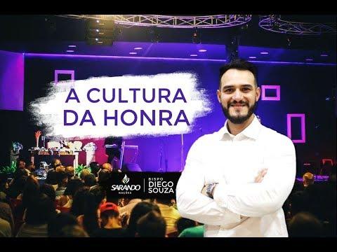 Bispo Diego Souza- A Cultura da Honra