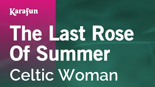 Karaoke The Last Rose Of Summer - Celtic Woman *