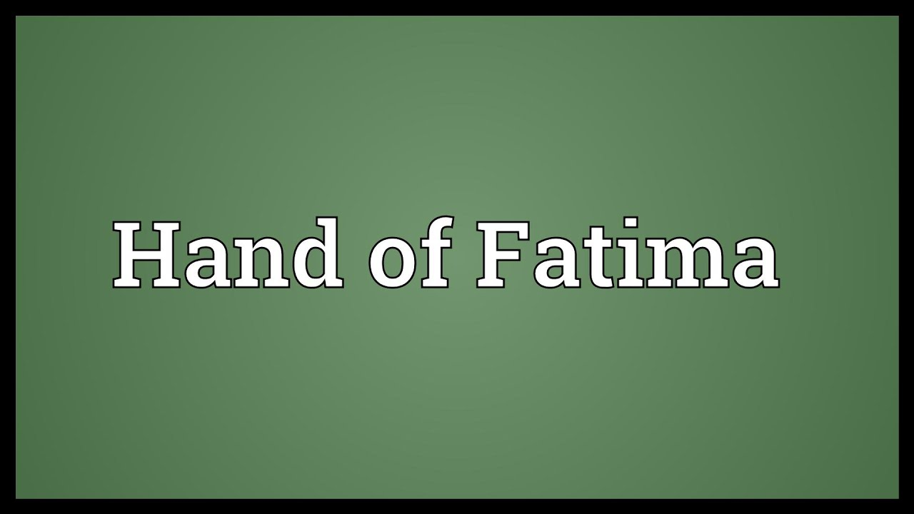 Hand Of Fatima Meaning Youtube