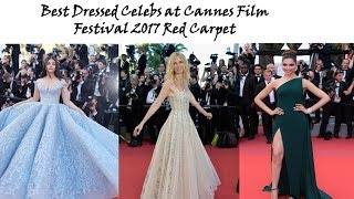 Cannes Film Festival 2017 Red Carpet | Cannes Film Festival 2017 Dresses | Cannes Red Carpet 2017