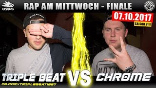 RAP AM MITTWOCH HAMBURG: TRIPLEBEAT vs CHR0ME 07.10.17 BattleMania Finale (4/4) GERMAN BATTLE
