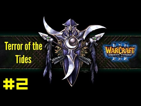 Warcraft III The Frozen Throne: Night Elf Campaign #2 - The Broken Isles