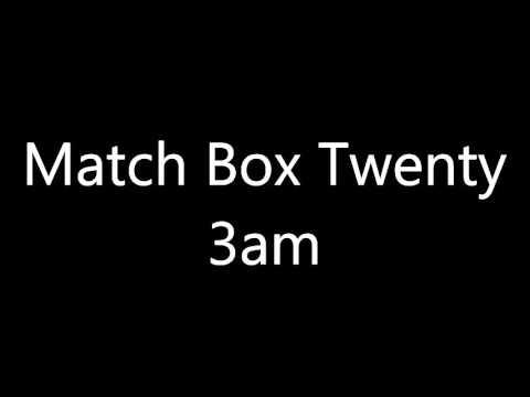 Match Box Twenty 3am