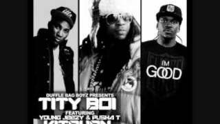 Tity Boi (2 Chainz) ft. Young Jeezy and Pusha T - Hard In The Kitchen