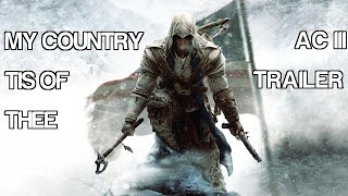 Assassin's Creed III - My Country 'Tis Of Thee