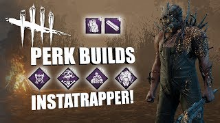 INSTATRAPPER!   Dead By Daylight THE TRAPPER PERK BUILDS (HALLOWED BLIGHT)