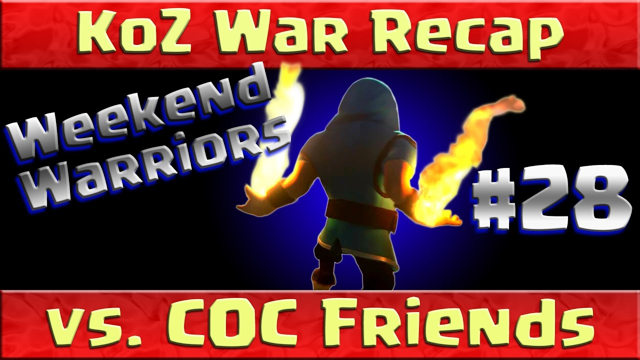 Download Clash of Clans: WAR RECAP KoZ vs COC Friends PERFECT WAR!! ep28
