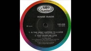 RONNIE McNEIR - Keep Giving Me Love (12'' Version)