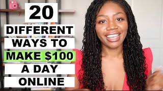 20 Ways To Make $100 Per Day Online Now | Yes, Even During Lockdown