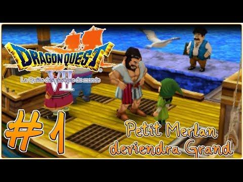 [Let's Play] Dragon Quest 7 : La Quête des Vestiges du Monde FR #1 - Petit merlan deviendra Grand !