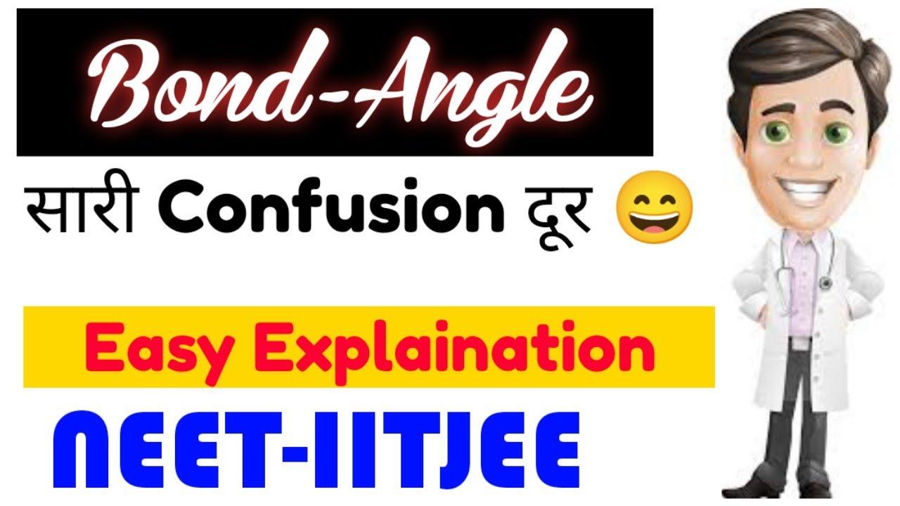 """BOND-ANGLE"" In One Shot🔥| All Confusion Cleared😎| Neet-IITJEE | Neet 2022 & Neet 2023"