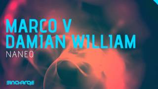 Marco V & Damian William - Naneo [HD/HQ] [In Charge Recordings]