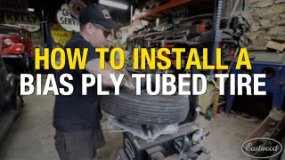 How to Install a Bias Ply Tubed Tire Using the Eastwood Swing Arm Tire Changer