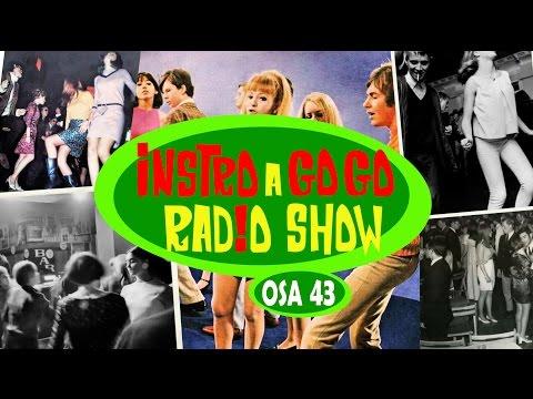 INSTRO a´GO GO RADIO SHOW! - 43. Ohjelma - Suomi