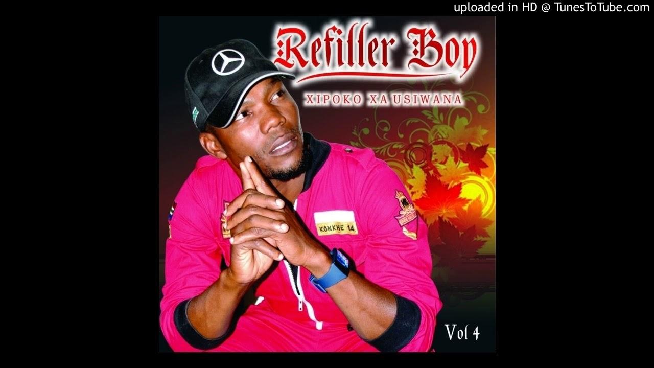 Refiller Boy - Xipoko Xa Usiwana [Versão Original] (Official Audio)