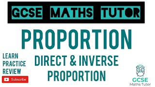 Direct and Inverse Proportion | Grade 7-9 Series | GCSE Maths Tutor