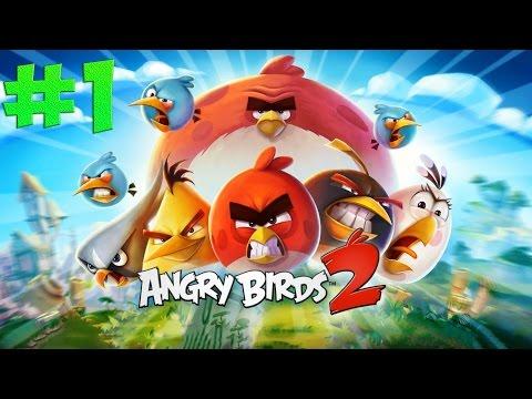 Angry Birds 2?! Злые птицы возвращаются! #1