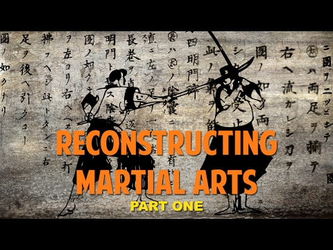 Reconstructing Martial Arts Antony Cummins Mistakes Corrected Part 1