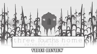 Review: Three Fourths Home - Extended Edition (Xbox One, PlayStation 4 & PS Vita)