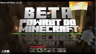 Powrót do Minecraft Beta #5 - Ciii...
