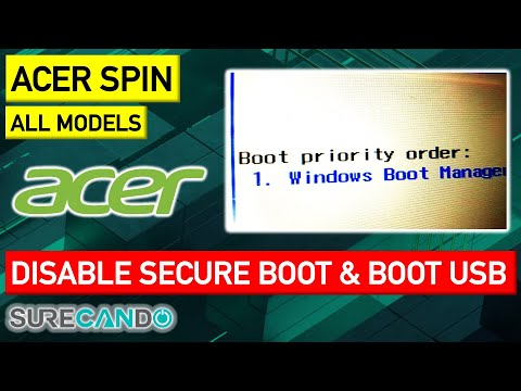 Acer Spin Laptop How To Disable Secure Boot And Boot From USB Install Windows Linux External Device