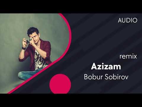 Bobur Sobirov - Azizam