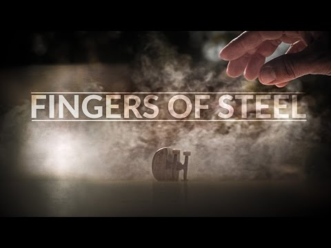 Fingers of Steel